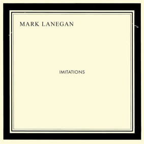 Mark-Lanegan-Imitations-28-06-13