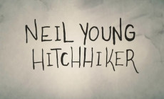 Neil Young estrena vídeo, 'Hitchhiker'