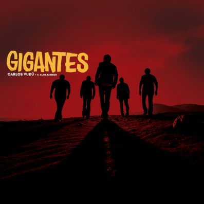 carlos-vudu-gigantes-21-07-15