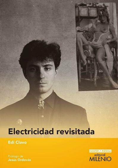 edi-clavo-electricidad-revisitada-27-07-15