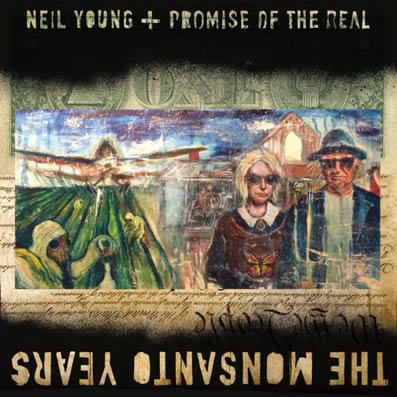 neil-young-the-monsanto-years-01-07-15