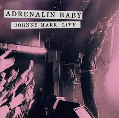 Johnny-Marr-Adrenalin-Baby-17-09-15