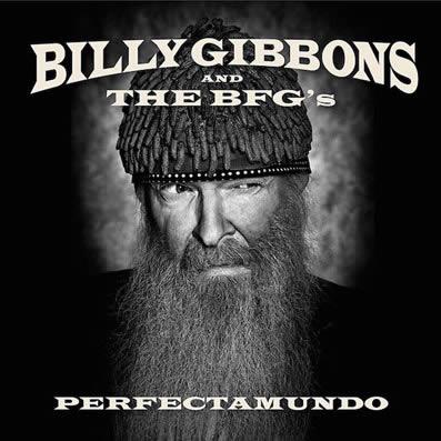 Billy-Gibbons-Perfectamundo-05-10-15