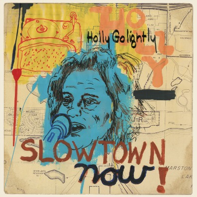 holly-golightly-slowtown-now-27-10-15