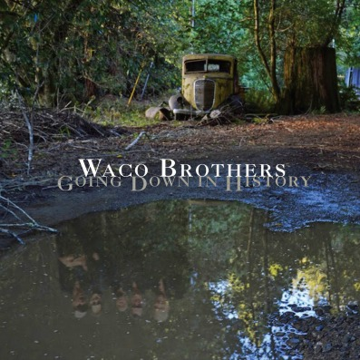 waco-brothers-going-down-in-history-23-02-16