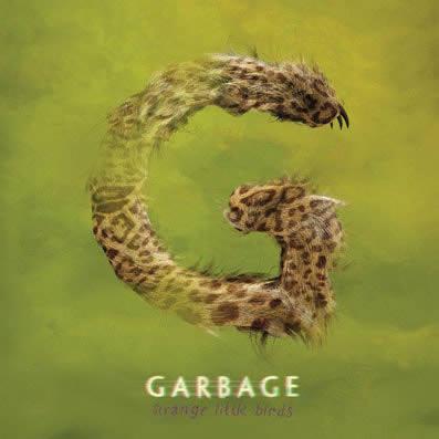 Garbage-Strange-Little-Birds-11-03-16
