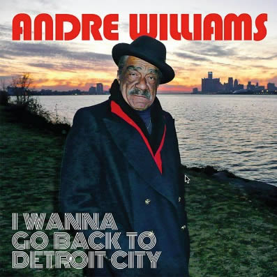 andre-williams-i-wanna-go-back-to-detroit-city-17-06-16