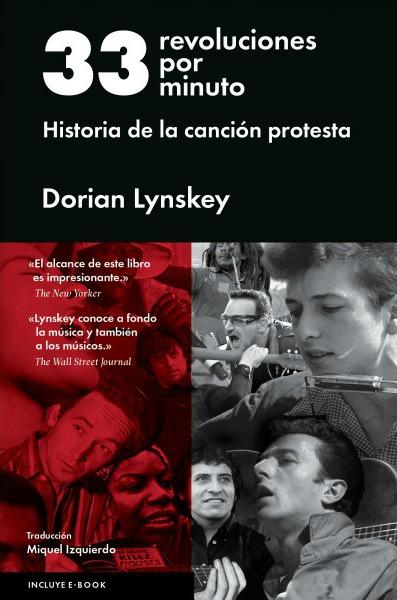 dorian-lynskey-33-revoluciones-por-minuto-historia-de-la-cancion-protesta-20-06-16