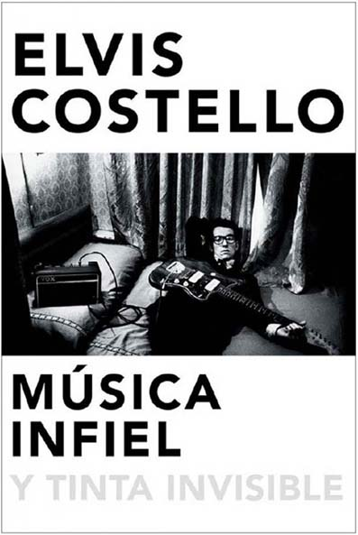 elvis-costello-musica-infiel-y-tinta-invisible-20-06-16