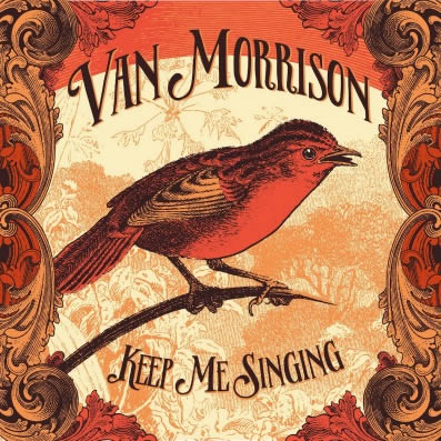 van-morrison-keep-me-singing-10-10-16