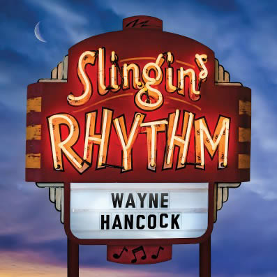 wayne-hancock-slingin-rhythm-25-11-16