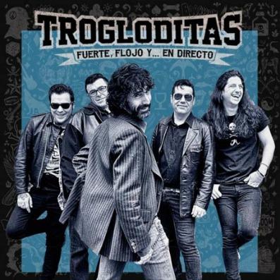 trogloditas-fuerte-flojo-y-en-directo-24-01-17