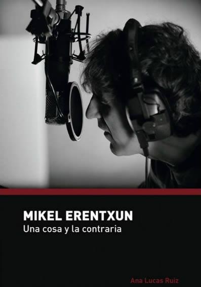 mikel-erentxun-una-cosa-y-la-contraria-06-02-17
