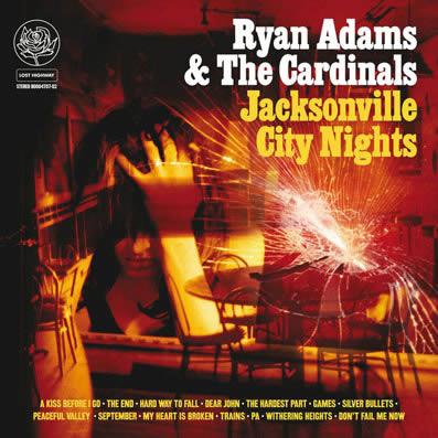 """Jacksonville City Nights"" (2005), de Ryan Adams"