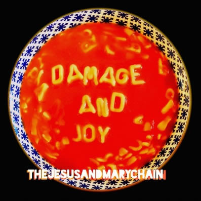 The-Jesus-And-Mary-Chain-Damage-And-Joy-27-03-17
