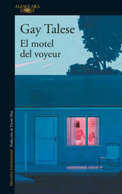 el-motel-del-voyeur-gay-talese-10-04-17