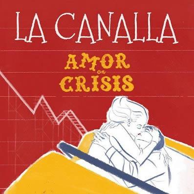 la-canalla-amor-en-crisis-04-05-17