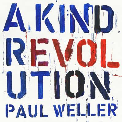 weller-a-kind-revolution-18-05-17