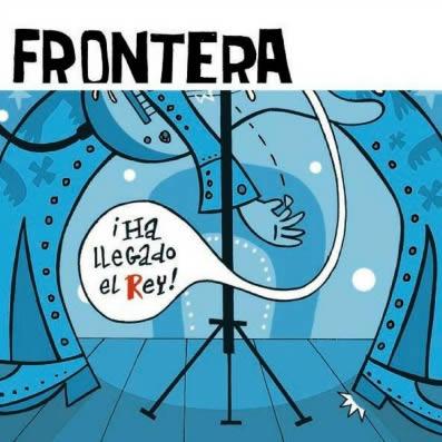 frontera-ha-llegado-el-rey-12-07-17