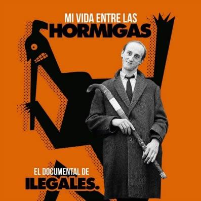 ilegales-mi-vida-entre-hormigas-09-07-17