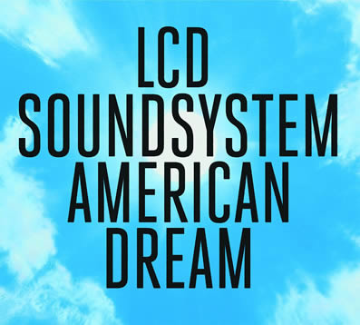 LCD-Soundsystem-American-Dream-07-09-17-A