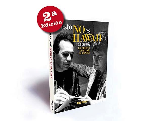 """""""Esto no es Hawaii"""", de Jesús Ordovás, alcanza la segunda edición"""