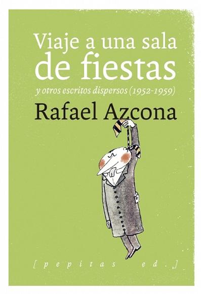 rafael-azcona-viaje-a-una-sala-de-fiestas-11-05-18