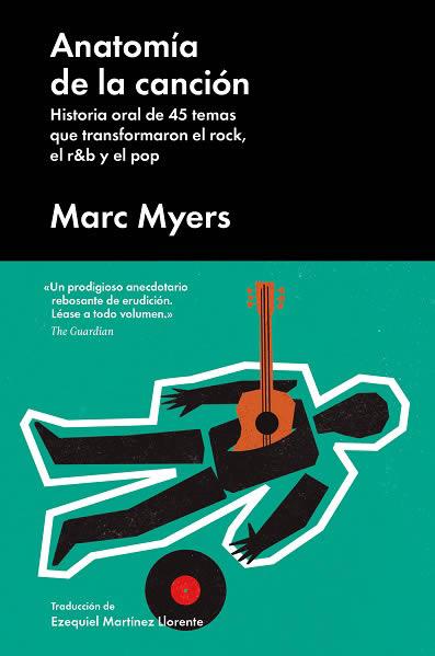 """Anatomía de la canción"""", de Marc Myers"""