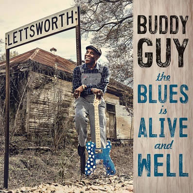 Buddy-Guy-The-Blues-is-Alive-and-Well-11-09-18
