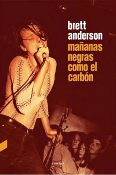 brett-anderson-mananas-negras-como-el-carbon