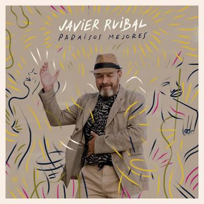 javier-ruibal-paraisos-mejores-23-01-19