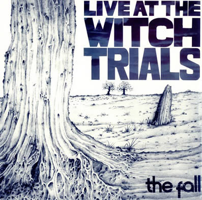 the-fall-live-at-the-witch-trials-16-03-19