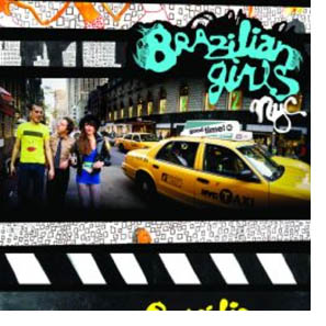 New York City, de Brazilian Girls