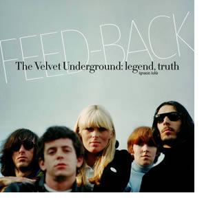 Ignacio Julià publica el libro Feed-Back/The Velvet Underground: legend, truth