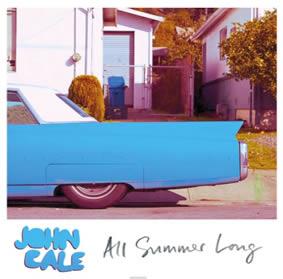 John-Cale-All-Summer-Long-08-08-13