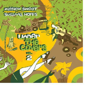 Under the Covers, Vol. 2, de Matthew Sweet y Susanna Hoffs