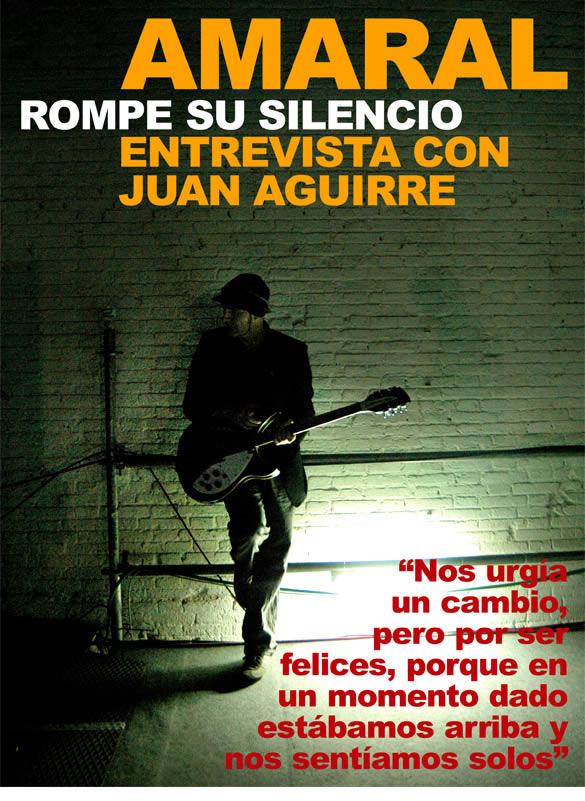 EntrevistaJuan Aguirre. Amaral rompe su silencio