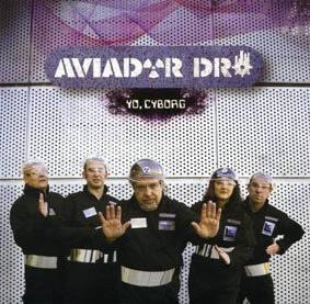 aviador-dro-yo-cyborg-12-11-09