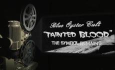 """Blue Öyster Cult están de vuelta con el vídeo de """"Tainted blood"""""""