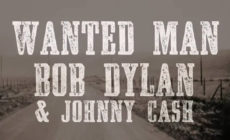 "Vídeo: Bob Dylan y Johnny Cash cantan ""Wanted man"""