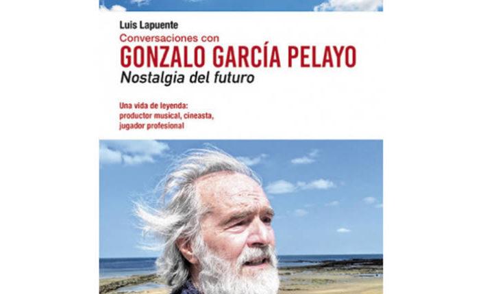 Canciones para entender la nostalgia del futuro de Gonzalo García Pelayo