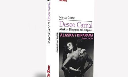 Un libro relata la historia de <i>Deseo carnal</i>, el gran disco de Alaska y Dinarama