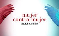"""Vídeo: Elefantes versionan """"Mujer contra mujer"""" de Mecano"""