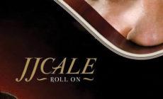 <i>Roll on</i> (2009), de JJ Cale
