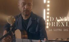 """""""La letra del alma"""" es el nuevo vídeo de Daniel Drexler"""