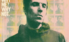 Liam Gallagher presenta otro adelanto de su disco <i>Why me? Why not</i>