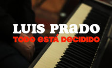 Luis Prado estrena disco y videoclip