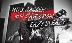 "Mick Jagger estrena canción, ""Eazy sleazy"", acompañado de Dave Grohl"