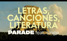 """Letras, canciones, literatura"", vídeo de Parade, con Single"