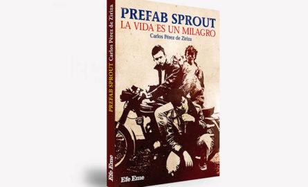 Se publica la primera biografía en castellano de Prefab Sprout